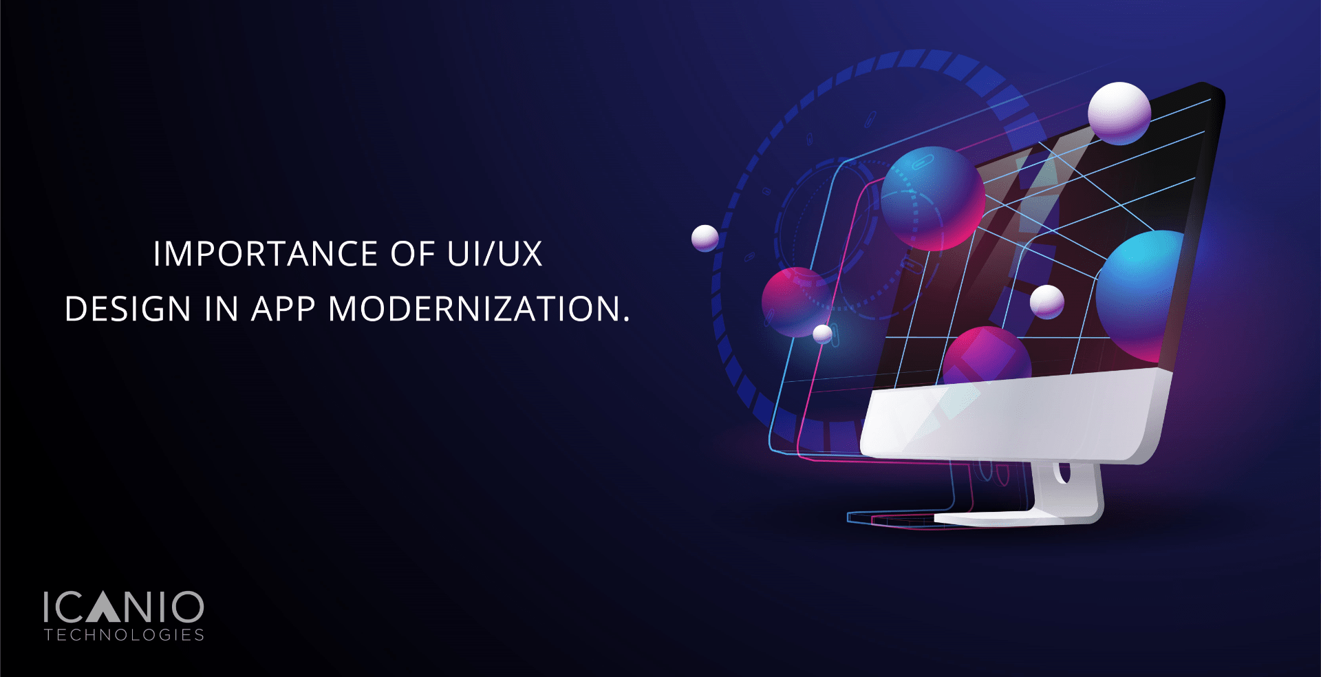Importance of UI/UX Design in APP Modernization