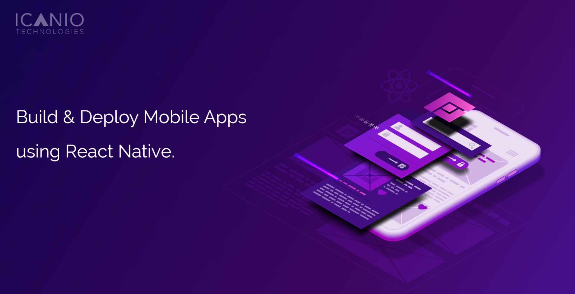 Build and Deploy Mobile Apps Fast With React Native